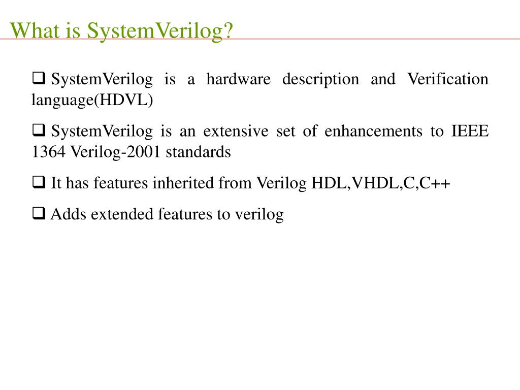 What is SystemVerilog?