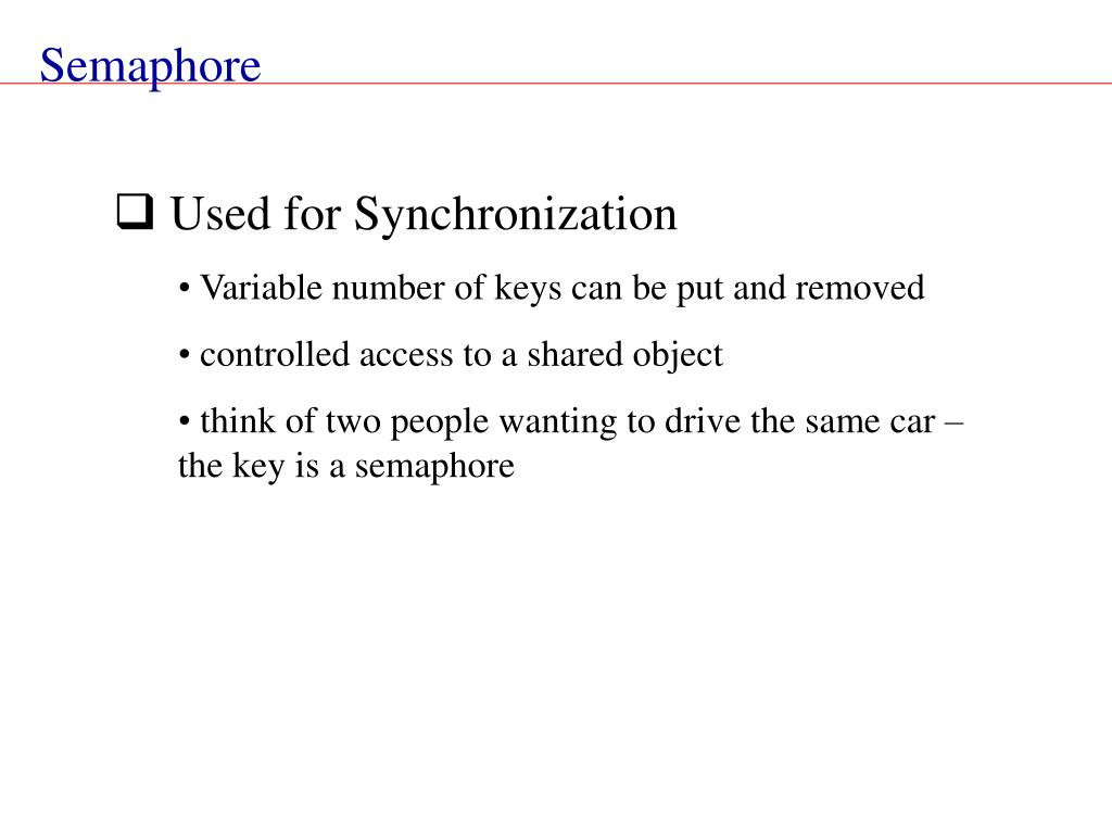 Used for Synchronization