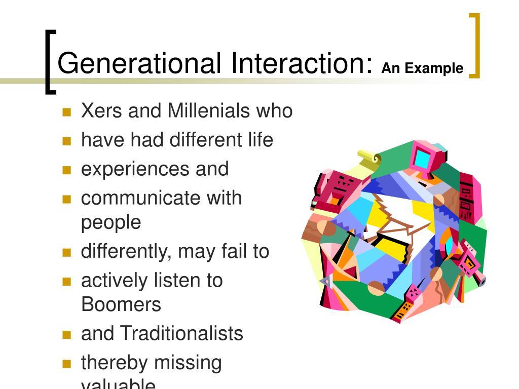 Generational Interaction: