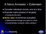a naive annealer extension