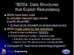 bdds data structures that exploit redundancy1