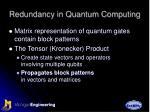redundancy in quantum computing