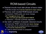 rom based circuits