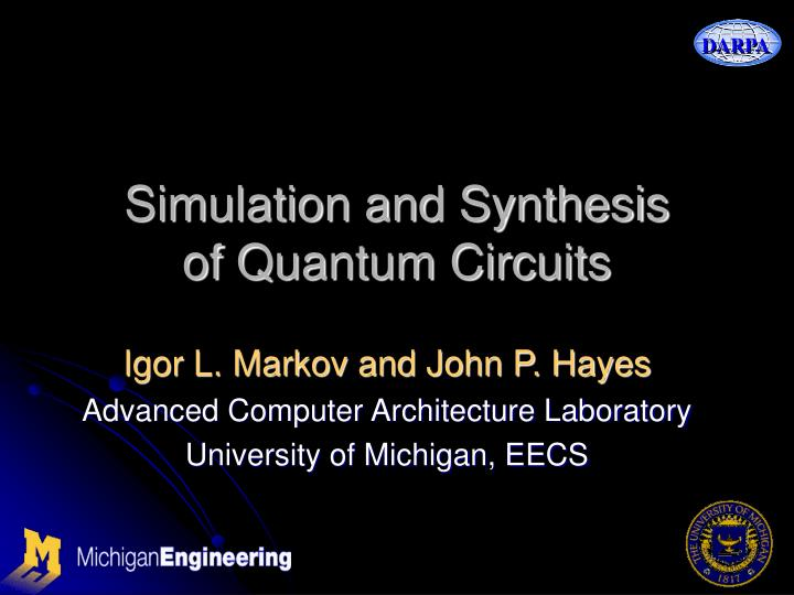 simulation and synthesis of quantum circuits n.