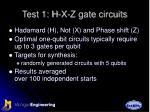 test 1 h x z gate circuits