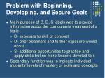 problem with beginning developing and secure goals