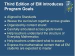 third edition of em introduces program goals