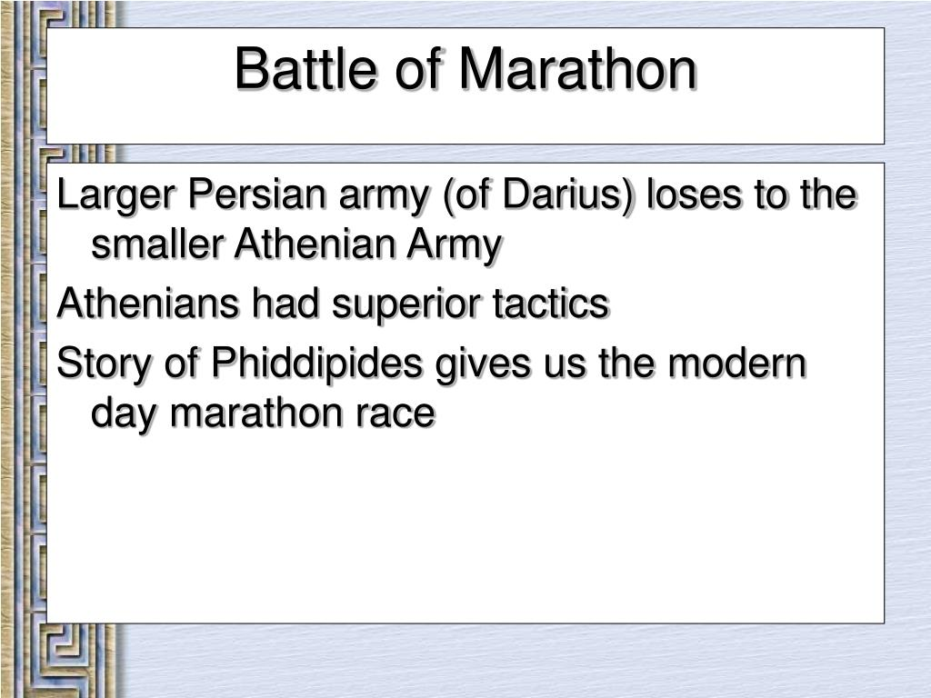 Larger Persian army (of Darius) loses to the smaller Athenian Army