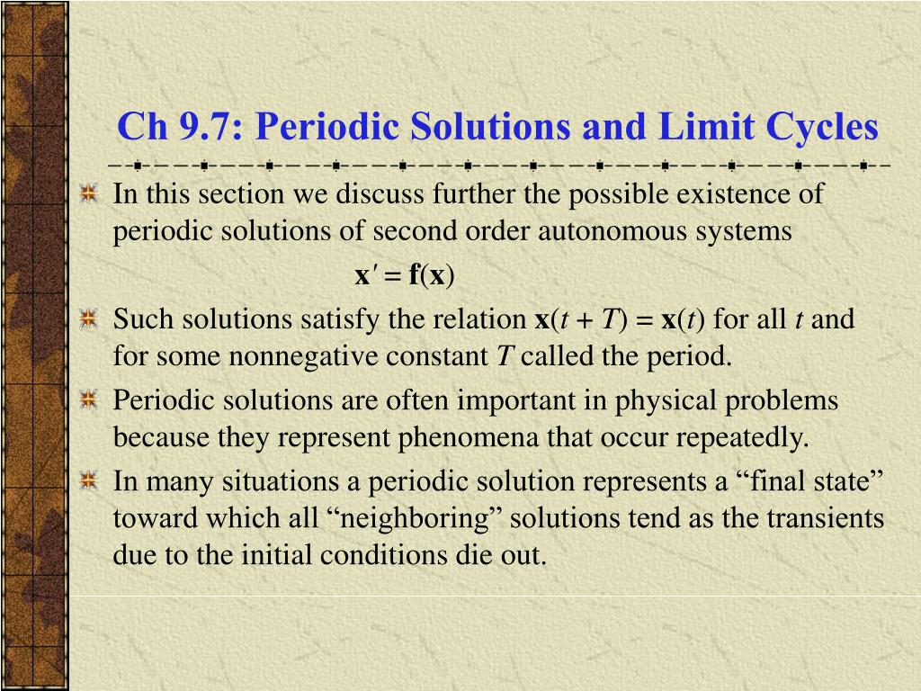 Ch 9.7: Periodic Solutions and Limit Cycles