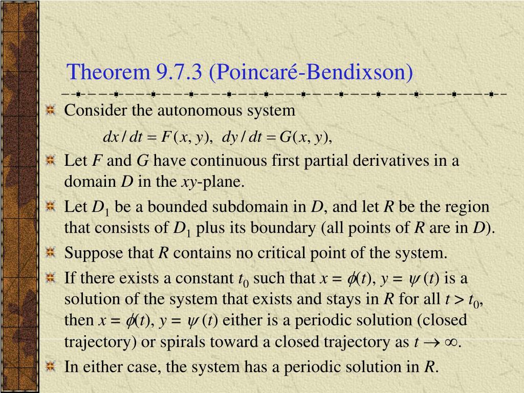 Theorem 9.7.3 (Poincaré-Bendixson)