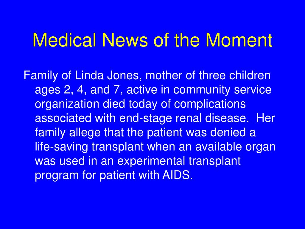 Medical News of the Moment