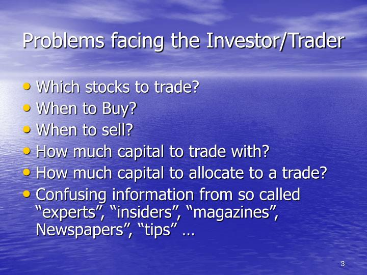 Problems facing the investor trader