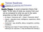trainee readiness theories of learning and motivation9