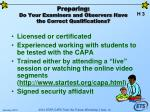 preparing do your examiners and observers have the correct qualifications