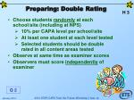 preparing double rating