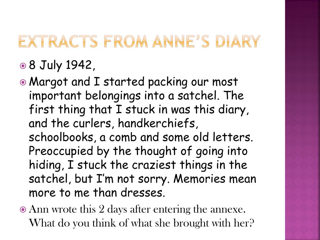Extracts from Anne's diary