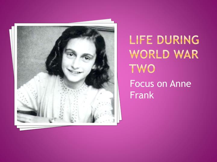 Life during world war two