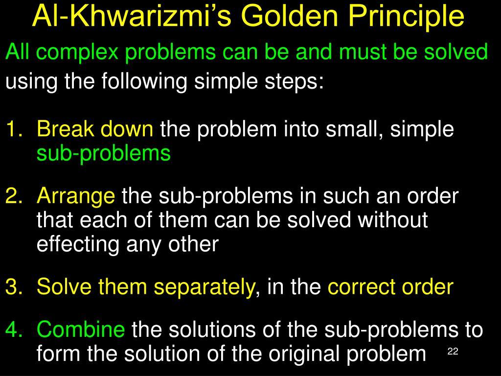 Al-Khwarizmi's Golden Principle