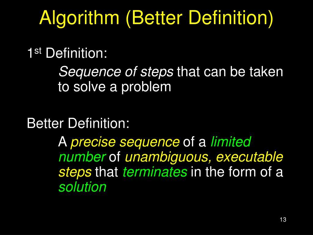 Algorithm (Better Definition)