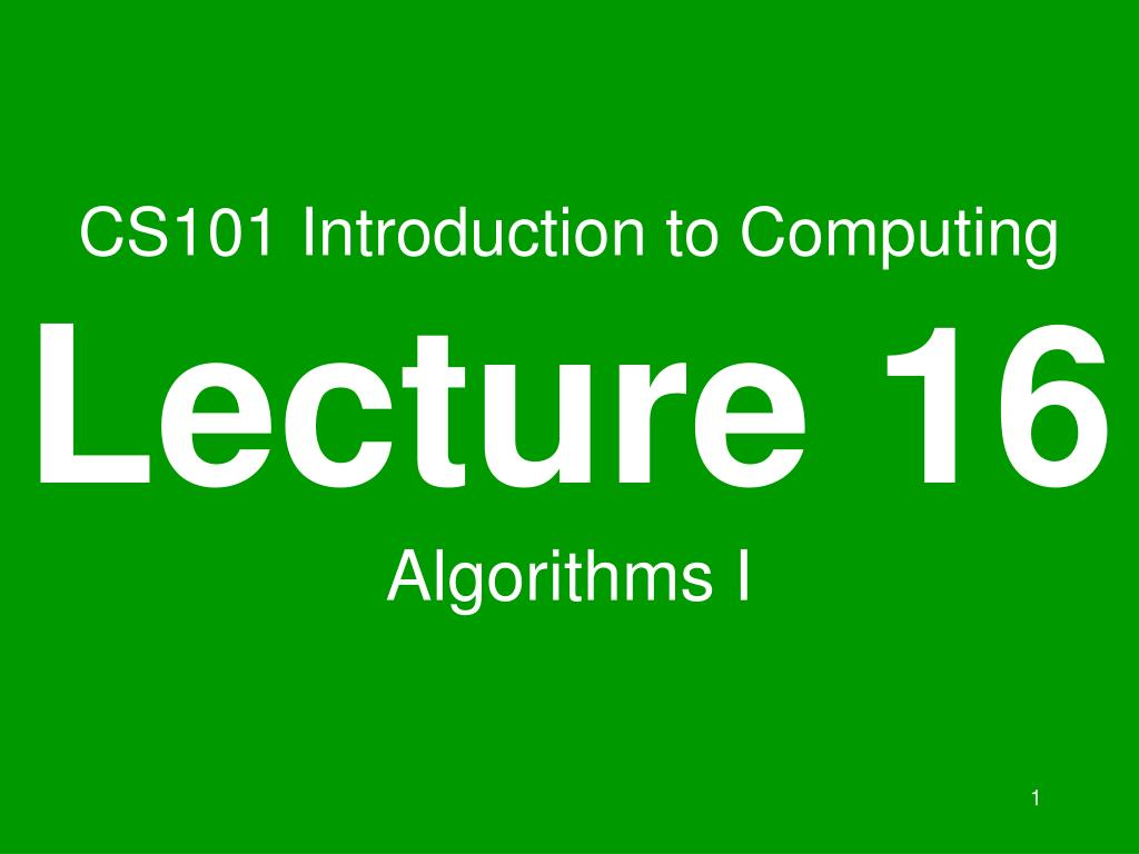 CS101 Introduction to Computing