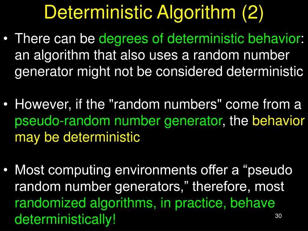 Deterministic Algorithm (2)