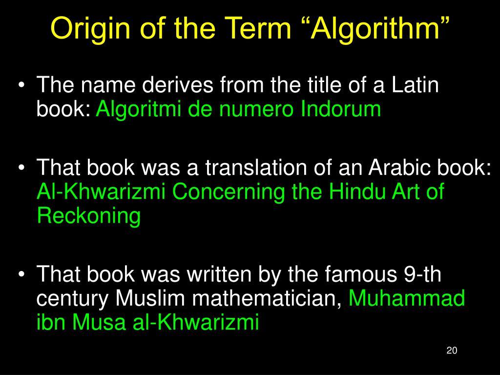 "Origin of the Term ""Algorithm"""