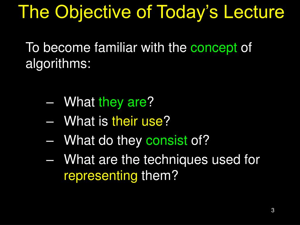 The Objective of Today's Lecture