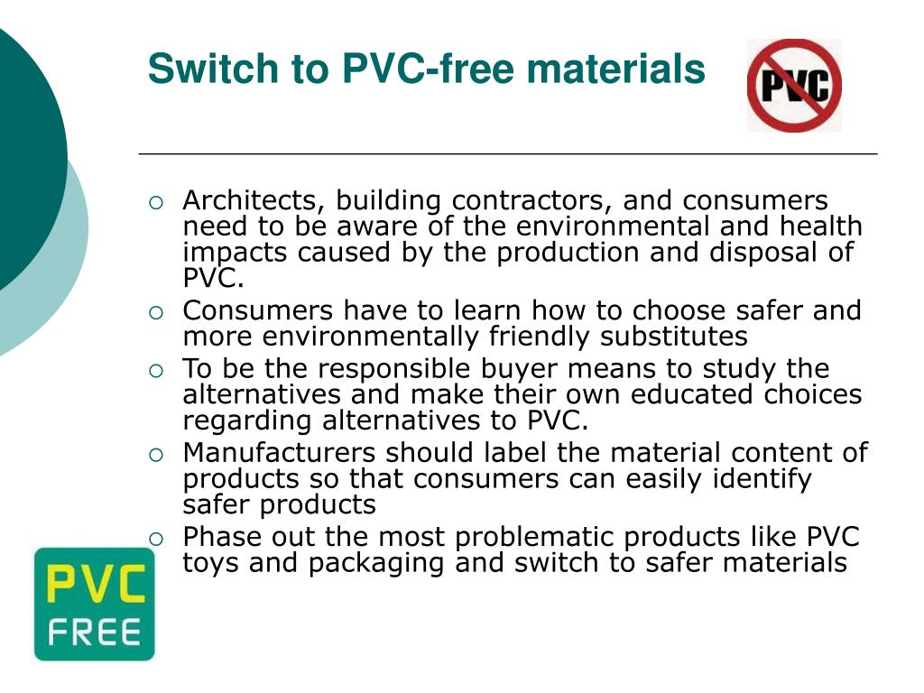 Switch to PVC-free materials