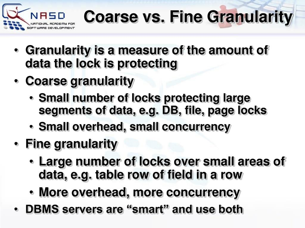 Coarse vs. Fine Granularity