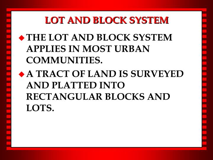 LOT AND BLOCK SYSTEM