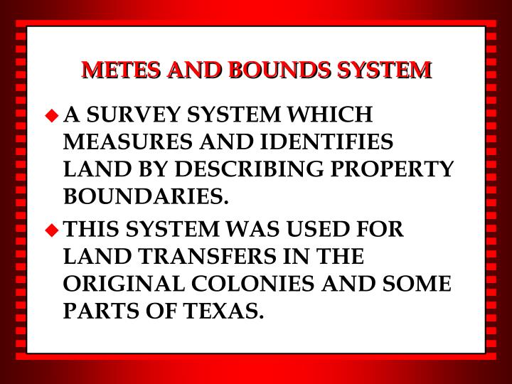 METES AND BOUNDS SYSTEM