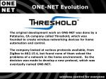 one net evolution