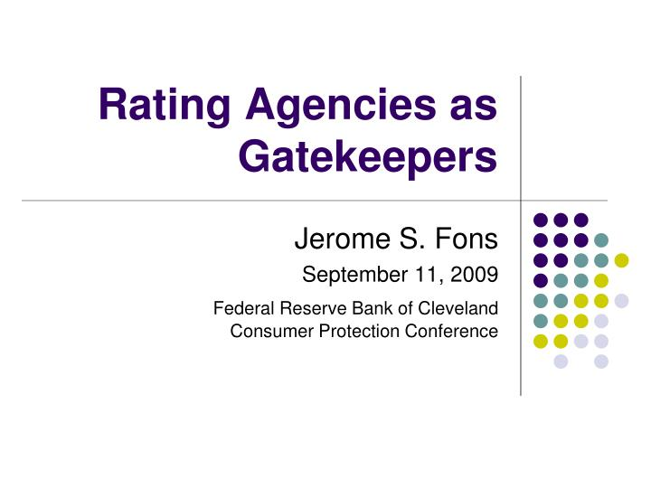 Rating agencies as gatekeepers