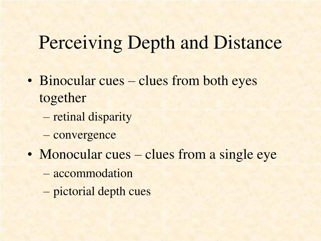Perceiving Depth and Distance