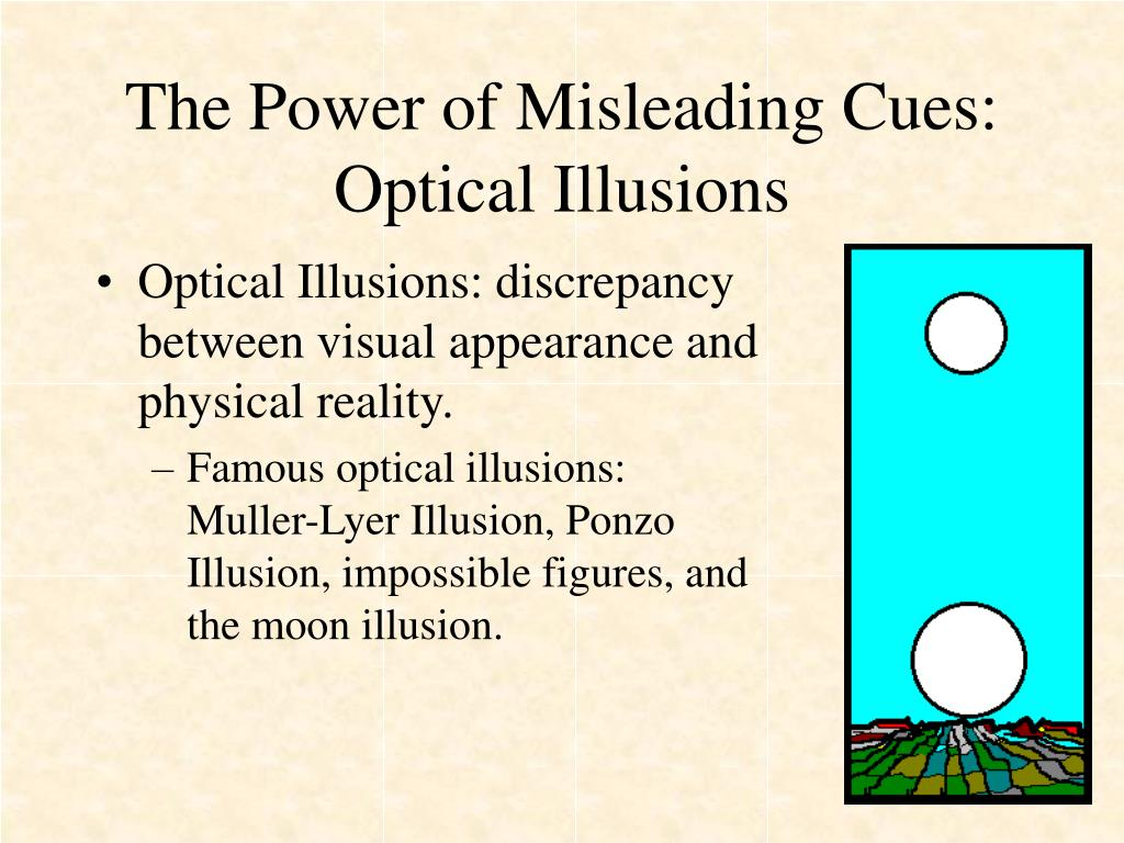 The Power of Misleading Cues: Optical Illusions