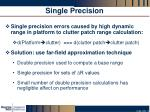 single precision