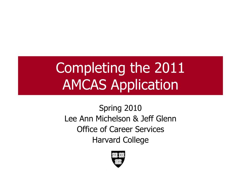 completing the 2011 amcas application l.