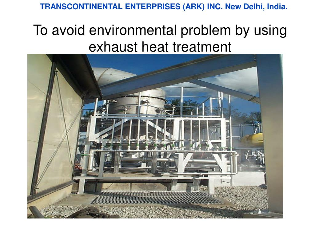 To avoid environmental problem by using exhaust heat treatment