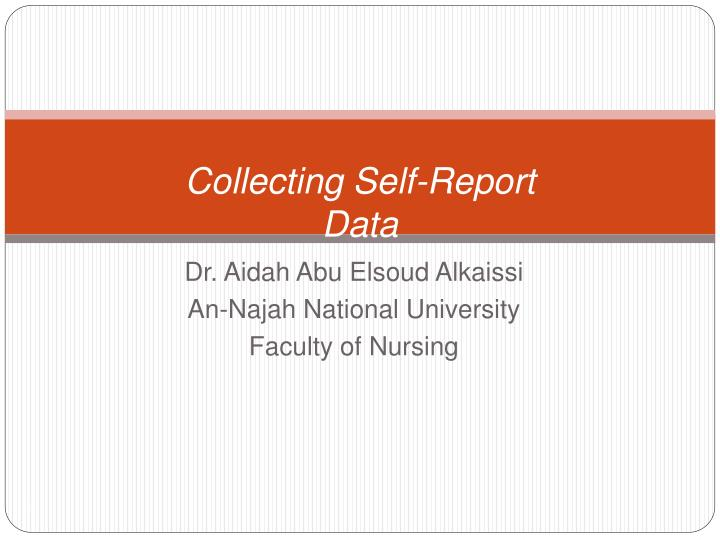 collecting self report data n.