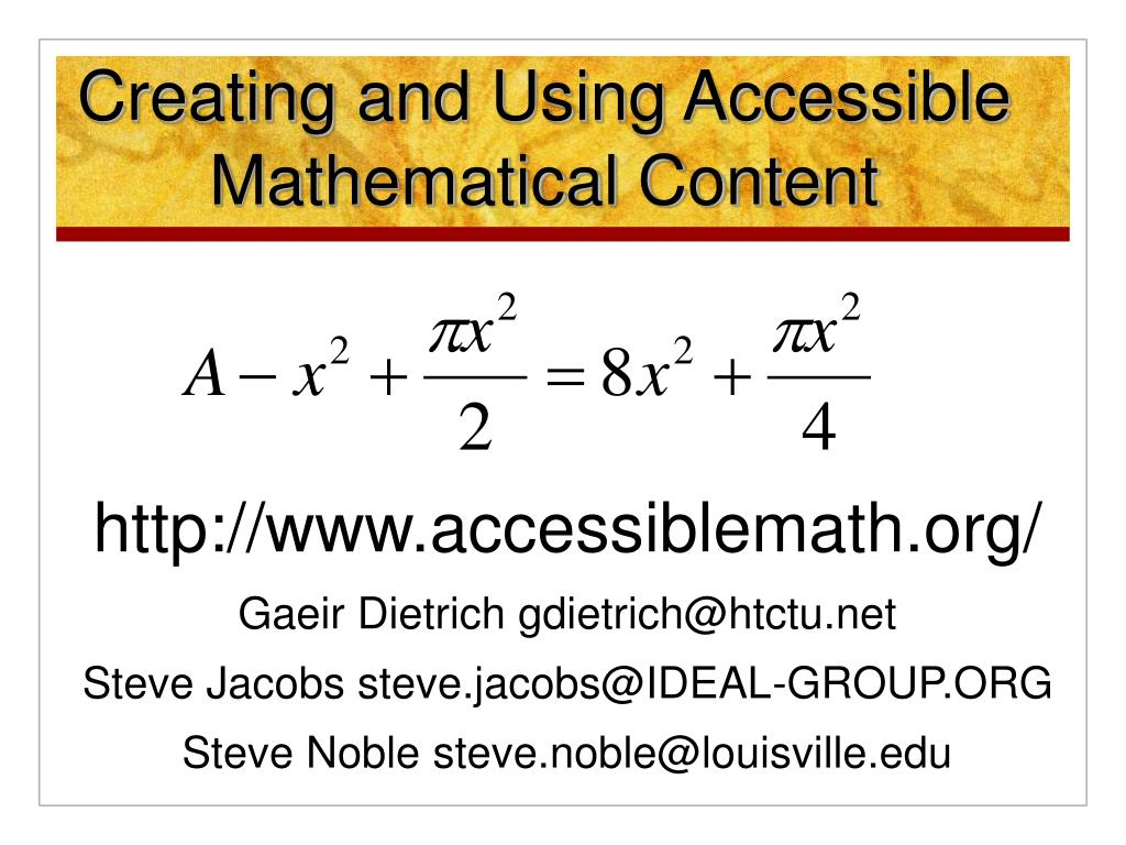 creating and using accessible mathematical content l.