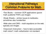 instructional pathways common problems for math
