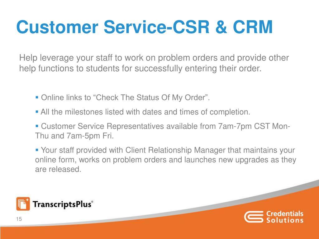 Customer Service-CSR & CRM
