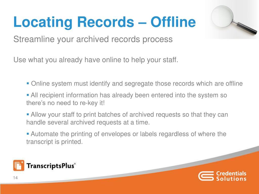 Locating Records – Offline