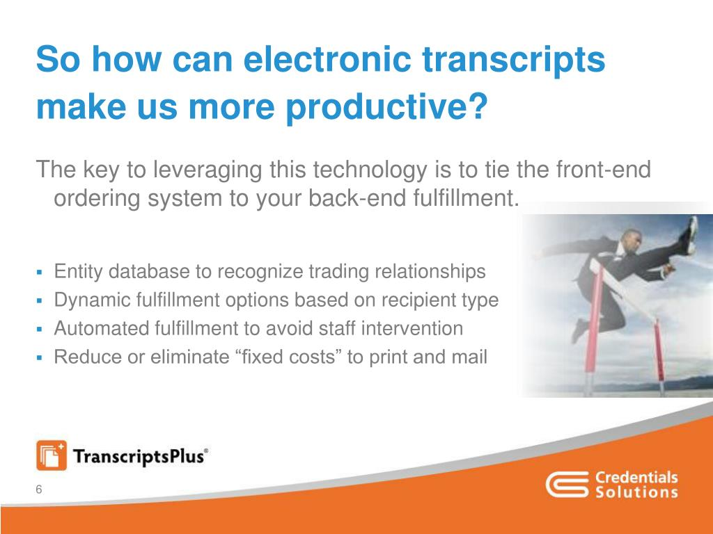 So how can electronic transcripts make us more productive?