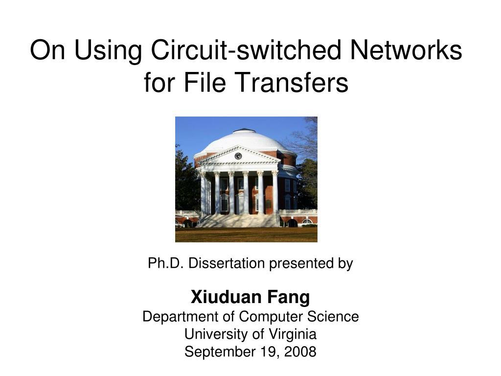 on using circuit switched networks for file transfers l.