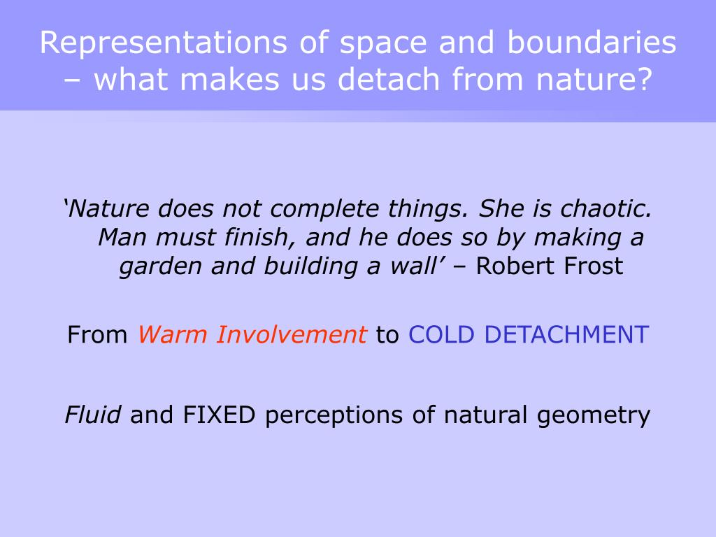Representations of space and boundaries – what makes us detach from nature?
