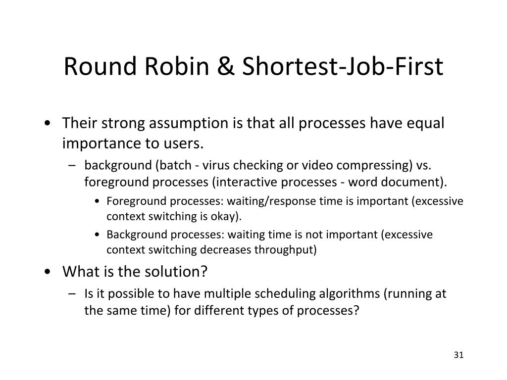 Round Robin & Shortest-Job-First
