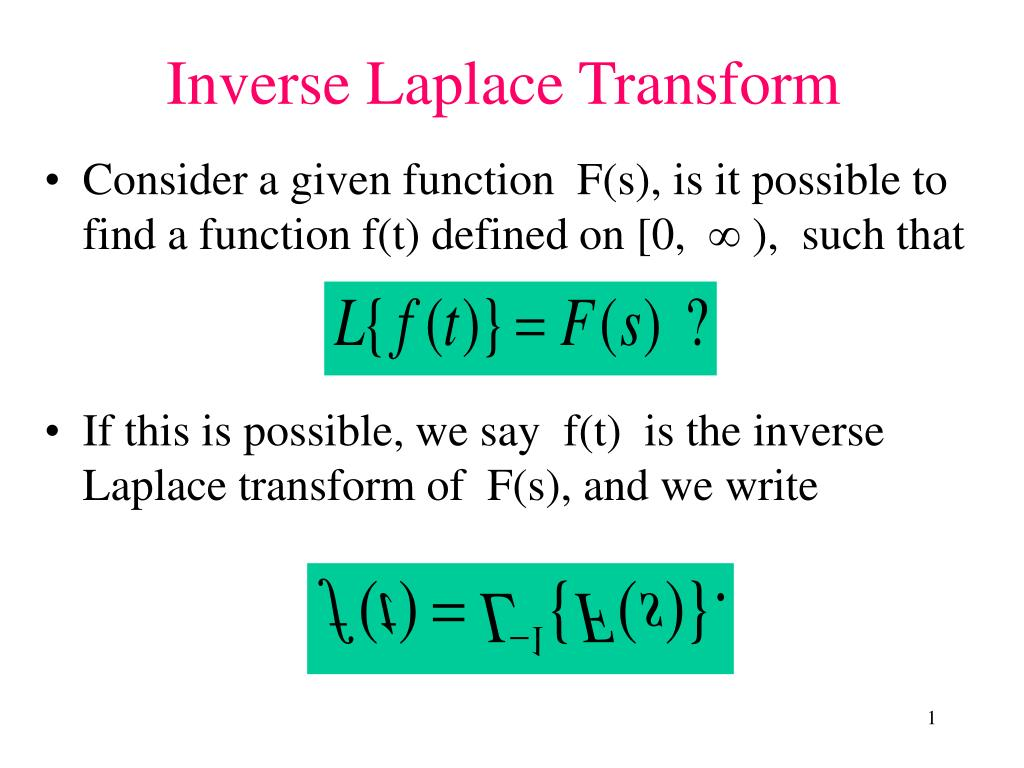 Consider a given function  F(s), is it possible to find a function f(t) defined on [0,   ),  such that