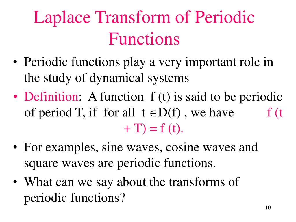 Periodic functions play a very important role in the study of dynamical systems