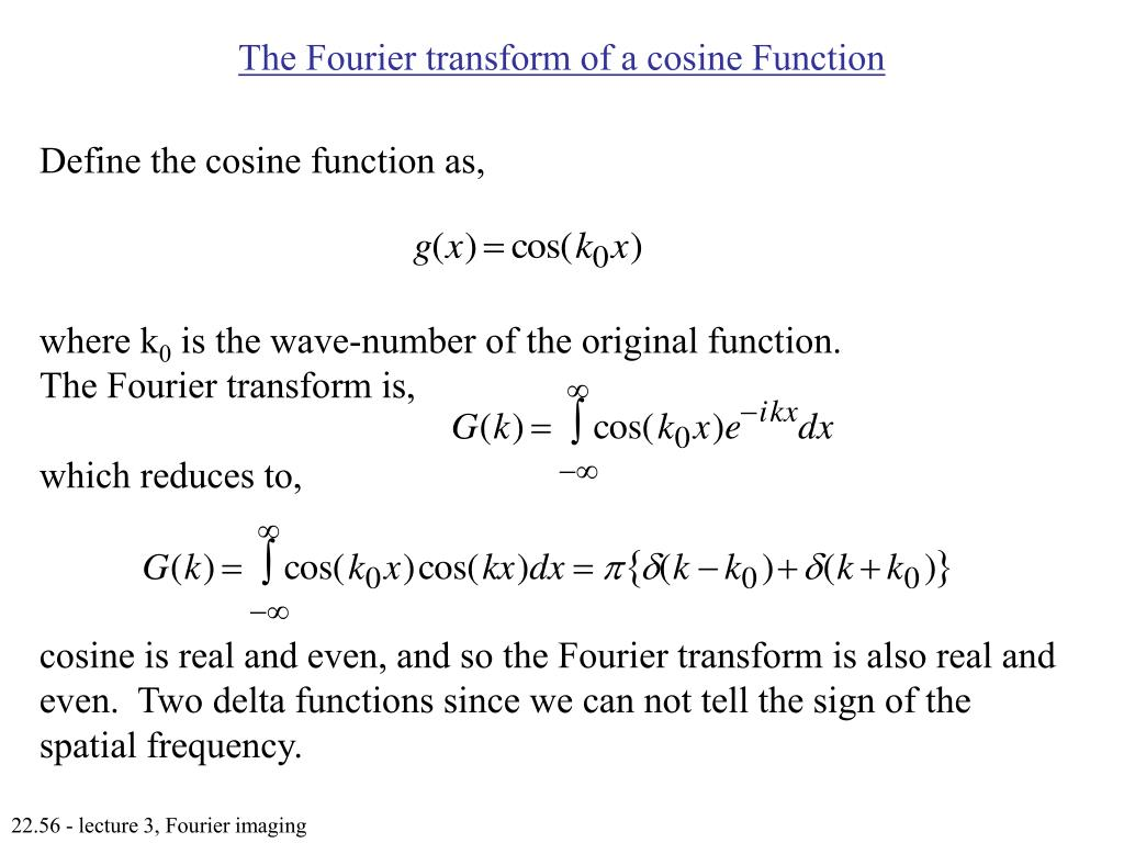 The Fourier transform of a cosine Function